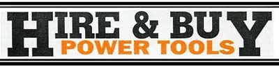 Hire & Buy Power Tools